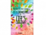 Explaining the complexities of life through Chemistry