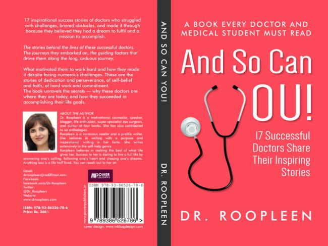 Book review: And So Can You by Dr Roopleen, stories of 17 successful doctors