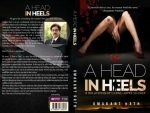 Book review: Umakant Rath tries to unravel the mystery of relationships in 'A Head in Heels'
