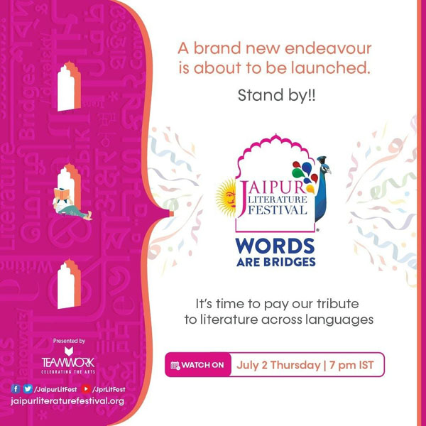 Teamwork Arts announces 'Jaipur Literature Festival – WORDS ARE BRIDGES' in association with HarperCollins India