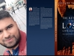 Author interview: Priyank Talesara on his book 'The Return of the Lost Civilizations: The forgotten Agreement'