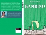 Book review: Bambino is an English translation of Pratima Dhar's Bengali book Nabajatak '