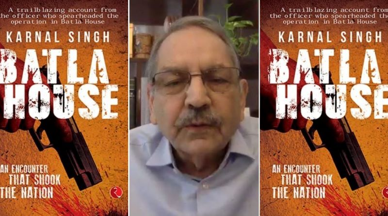 My book Batla House also tells how difficult it is to investigate terrorists-related cases: Retd. IPS officer Karnal Singh