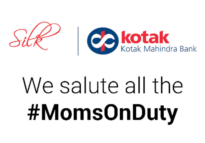 Kotak Silk celebrates Mother's Day by saluting all 'Moms On Duty'