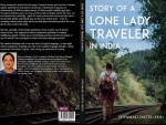 Book Review: 'Story of a Lone Lady Traveller in India' is both entertaining and educative