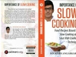 Author interview: Sourabh Angarkar talks about his book 'Importance of Slow Cooking'