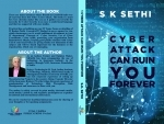 Author interview: SK Sethi's new book warns cyber frauds will be on the rise in the coming years and how to protect yourself