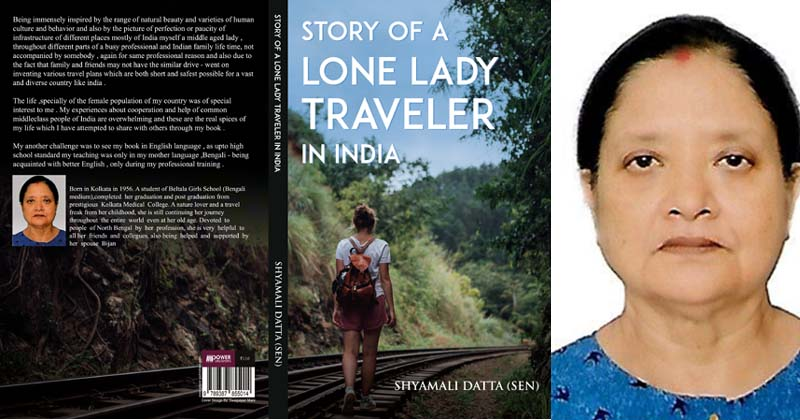 Author Interview: Dr Shyamali Sen (Datta) talks about her book 'Story of a Lone Lady Traveller in India'