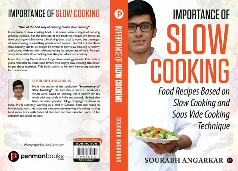 Book review: Sourabh Angarkar tells you all about the 'Importance of Slow Cooking' in his latest book