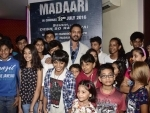 Madaari gets a thumbs up from young critics