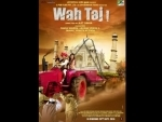 Makers of 'Wah Taj' release new poster