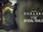 Dobaara- See Your Evil trailer released
