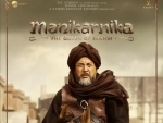 Makers release posters of Manikarnika - The Queen Of Jhansi