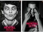 First look of Kangana Ranaut and Rajkumar Rao's 'Mental Hai Kya' released