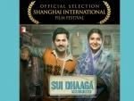 Varun Dhawan, Anushka Sharma's Sui Dhaaga competing at the Shanghai International Film Festival