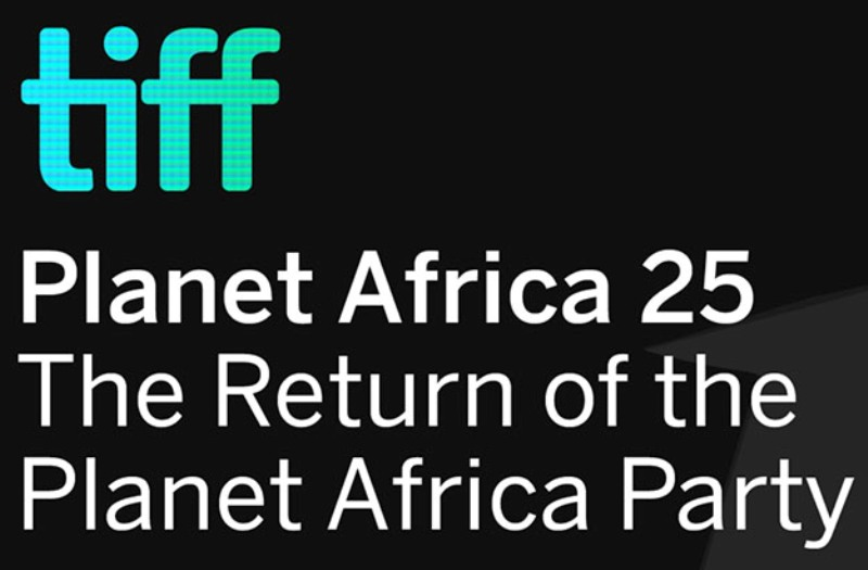 The Return of the Planet Africa Party can be watched tonight live at TIFF