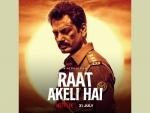 Honey Trehan shares stunning poster of 'Raat Akeli Hai' starring Nawazuddin Siddiqui