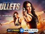 Sunny Leone, Karishma Tanna's web series Bullets is streaming on MXPlayer