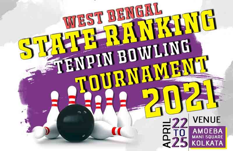 West Bengal State Ranking Ten-pin Bowling Tournament will be hosted in Kolkata