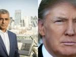 Donald Trump is not welcome here: London Mayor Sadiq Khan