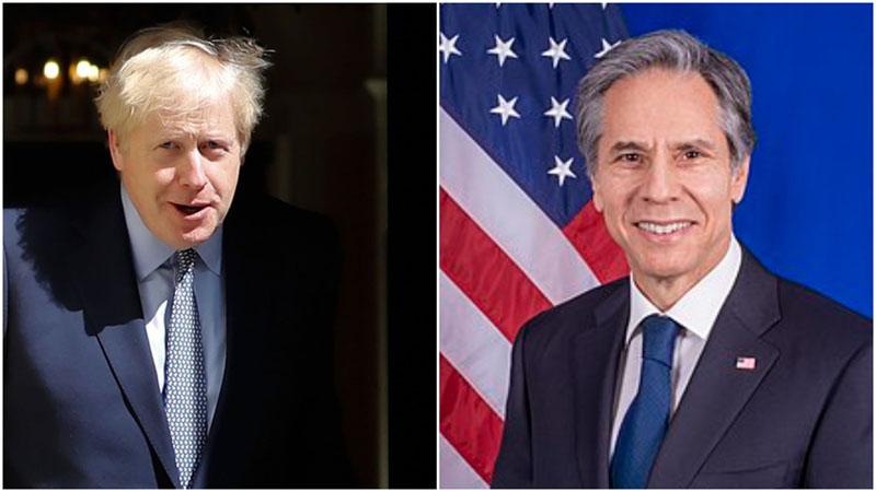 Boris Johnson, Antony Blinken discuss pandemic, Afghanistan, Iran, China